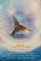 Krafttier November - Der Wal