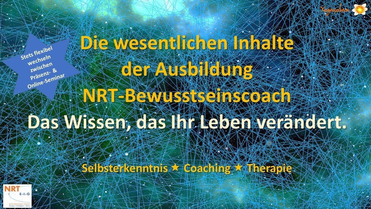 Die wesentlichen Inhalte der Ausbildung NRT-Bewusstseinscoach -