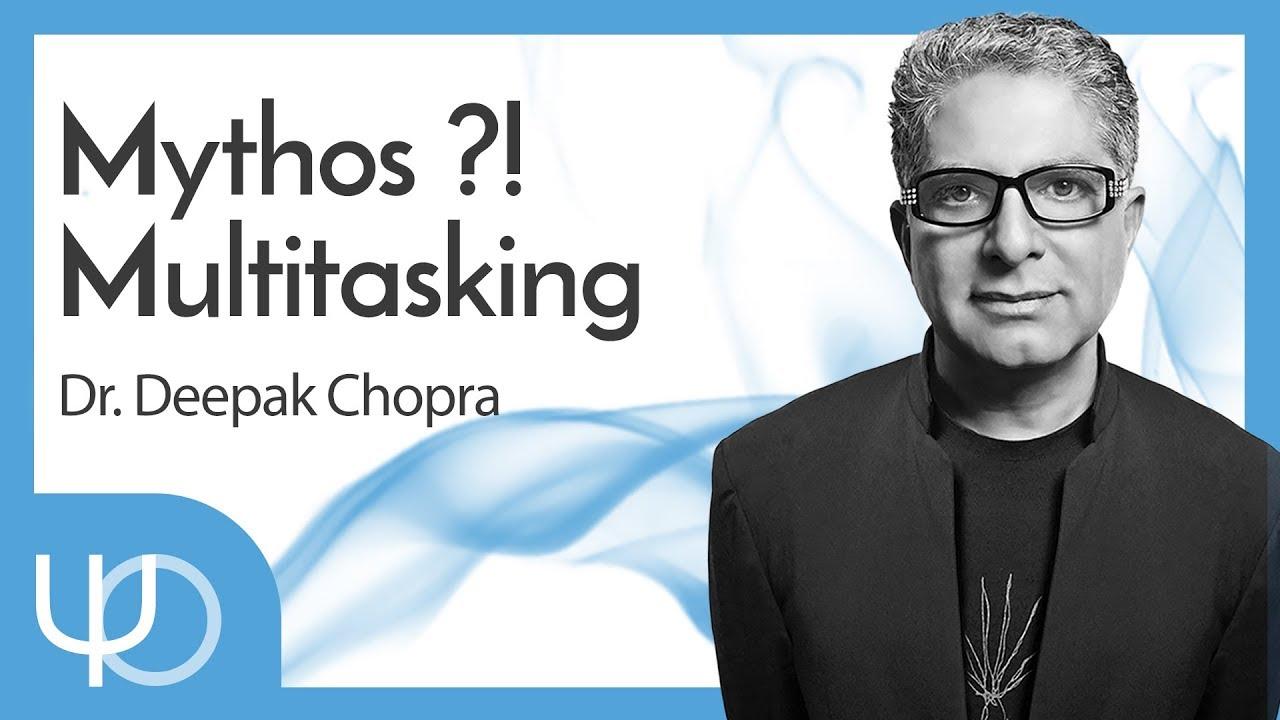 Multitasking - Vortrag mit Deepak Chopra