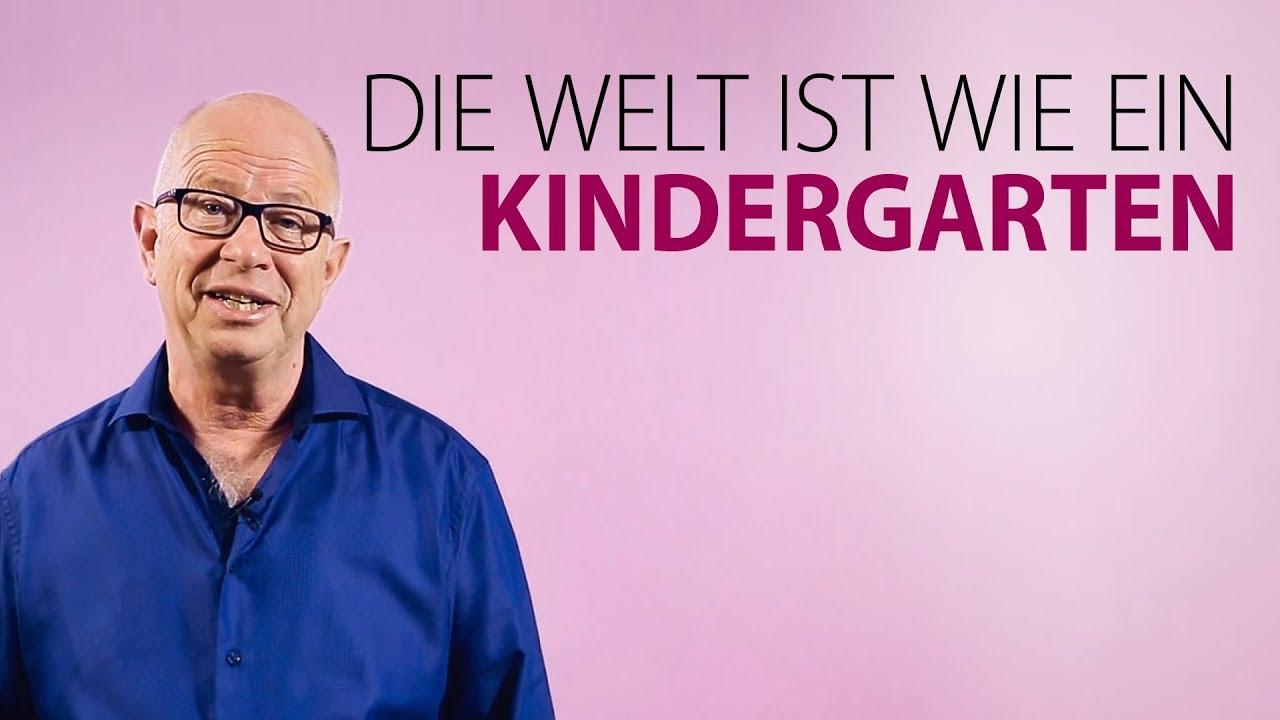 Robert Betz - Die Welt ist wie ein Kindergarten