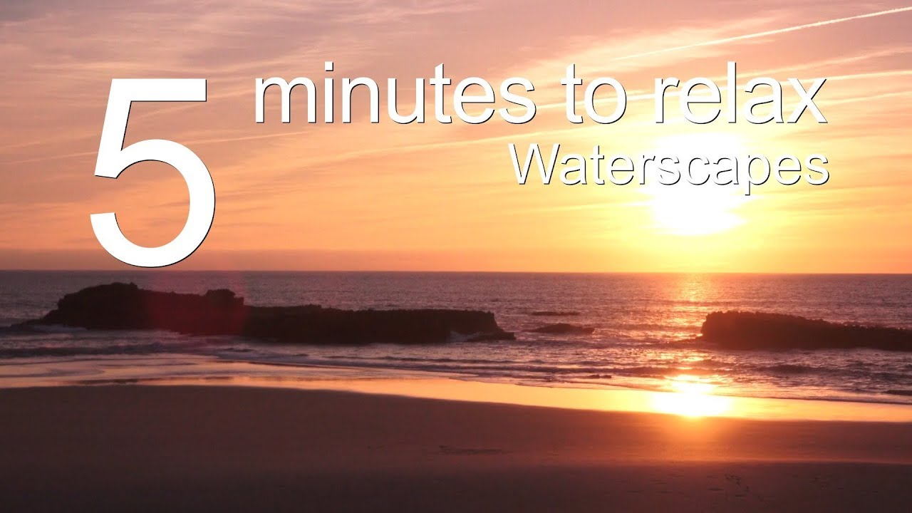 5 Minutes to Relax: Waterscapes | 5 Minutes Meditation Music Calming Down and Stress Relief (5012)